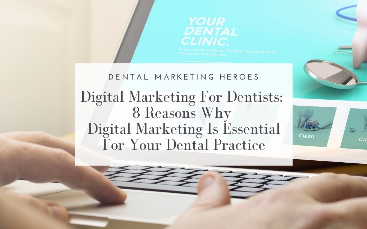 Digital-Marketing-for-Dentists-Dental-Marketing-Heroes